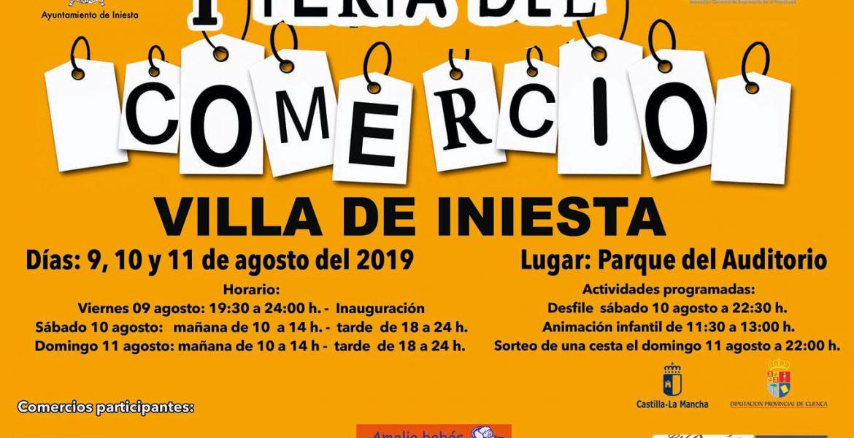 INIESTA CELEBRARÁ SU PRIMERA FERIA DEL COMERCIO DEL 9 AL 11 DE AGOSTO